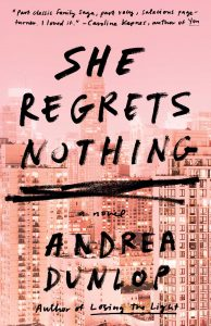 Review: She Regrets Nothing by Andrea Dunlap