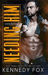 Review: Needing Him by Kennedy Fox
