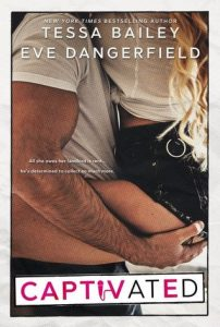 Review: Captivated by Tessa Bailey & Eve Dangerfield