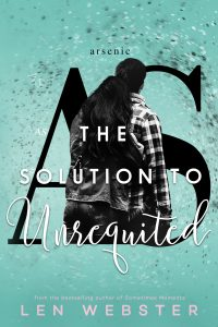 Review: The Solution of Unrequited by Len Webster