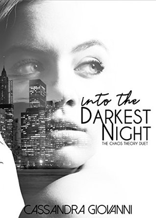 Into the Darkest Night by Cassandra Giovanni