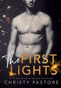 Giveway + Excerpt: The First Lights by Christy Pastore