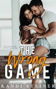 Review: The Wrong Game by Kandi Steiner