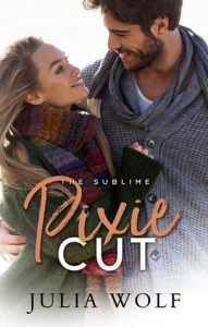 Review: Pixie Cut by Julia Wolf