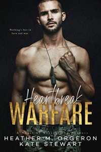 Review + Excerpt: Heartbreak Warfare by Heather M. Orgeron and Kate Stewart