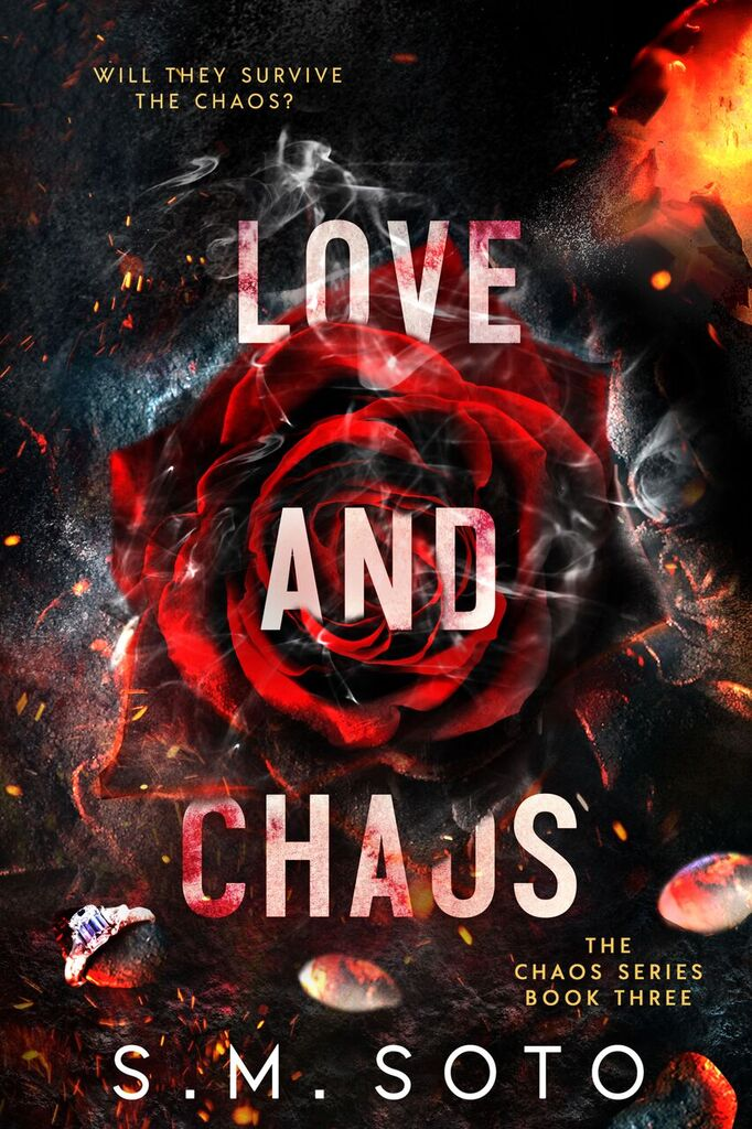 Love and Chaos by S.M. Soto